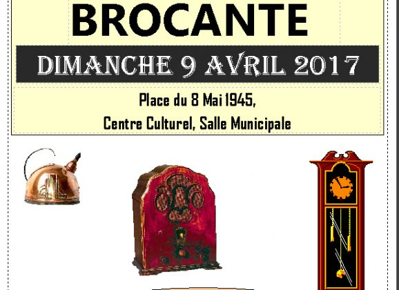 9 Avril : Brocante de Printemps 2017
